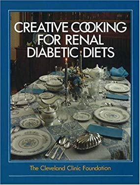 Creative Cooking for Renal Diabetic Diets 9780941511018
