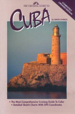 Cruising Guide to Cuba 9780944428368