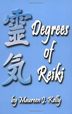 Degrees of Reiki 9780940985568