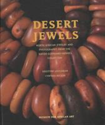 Desert Jewels: North African Jewelry and Photography from the Xavier Guerrand-Hermes Collection 9780945802525