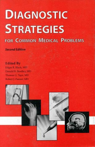 Diagnostic Strategies for Common Medical Problems 9780943126746