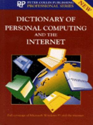 Dictionary of Personal Computing and the Internet 9780948549939