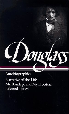 Douglass: Autobiographies