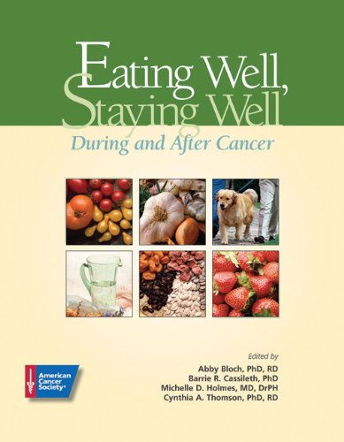 Eating Well, Staying Well: During and After Cancer 9780944235515