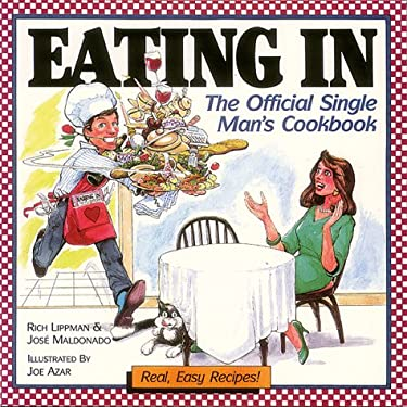 Eating in: The Official Single Man's Cookbook 9780944042007