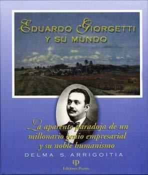 Eduardo Giorgetti y su mundo