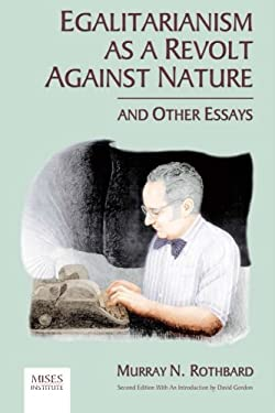 against as egalitarianism essay nature other revolt Utilitarianism against egalitarianism why day work your to essay child  1-1974 egalitarianism as a revolt against nature, and other essays is vital.