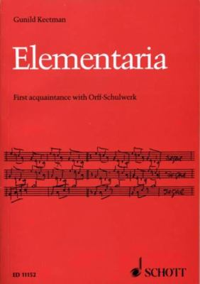 Elementaria: First Acquaintance with Orff-Schulwerk 9780946535057