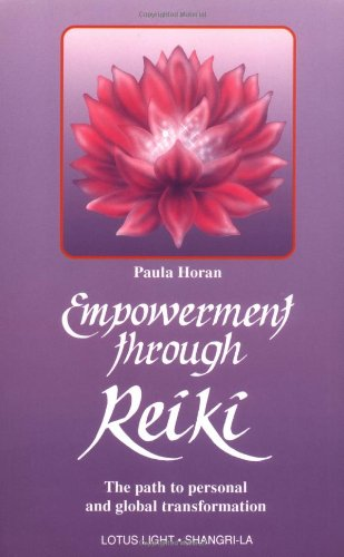 Empowerment Through Reiki 9780941524841