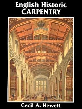 English Historic Carpentry 9780941936415