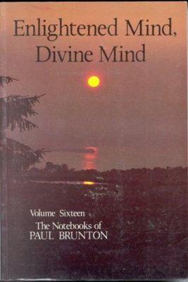 Enlightened Mind, Divine Mind: Notebooks 9780943914466