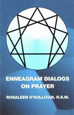 Enneagram Dialogs on Prayer 9780941037716
