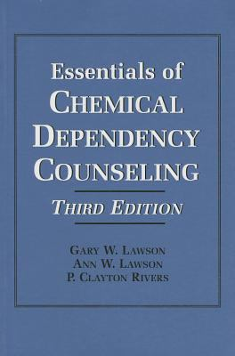 Essentials of Chemical Dependency Counseling - 3rd Edition