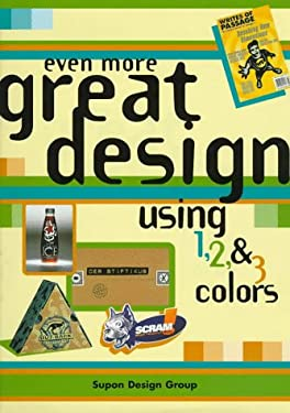 Even More Great Design Using 1, 2, and 3 Colors 9780942604542