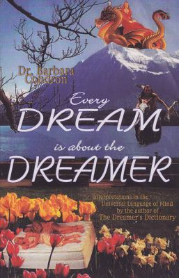 Every Dream Is about the Dreamer 9780944386279