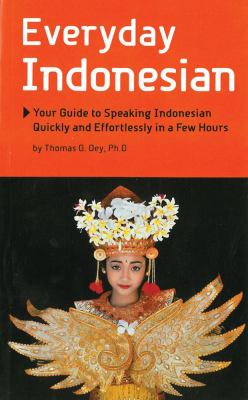 Everyday Indonesian: Phrasebook and Dictionary 9780945971580