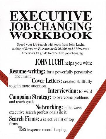 Executive Job-Changing Workbook 9780942785227