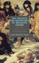 Exploits and Adventures of Brigadier Gerard Exploits and Adventures of Brigadier Gerard 4217550