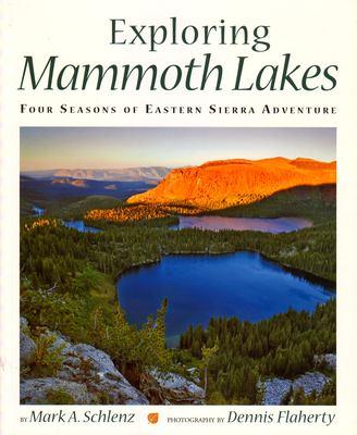 Exploring Mammoth Lakes: Four Seasons of Eastern Sierra Adventure