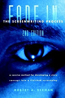 Fade in the Screenwriting Process, Second Edition 9780941188586