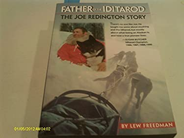 Father of the Iditarod -OS 9780945397755