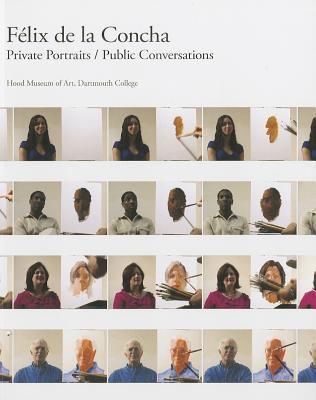 Felix de La Concha: Private Portraits/Public Conversations 9780944722480