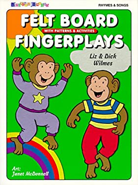 Felt Board Fingerplays: With Patterns & Activities 9780943452265