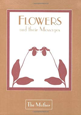 Flowers & Their Messages, Us Edition 9780941524681
