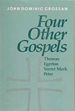 Four Other Gospels: Shadows on the Contours of Canon 9780944344248