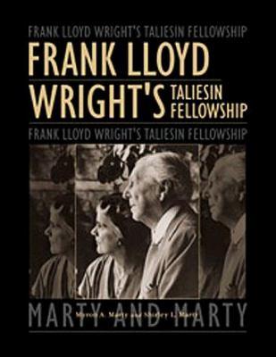 Frank Lloyd Wrights Taliesin F 9780943549743