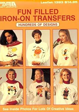 Fun Filled Iron on Transfers 9780942237719