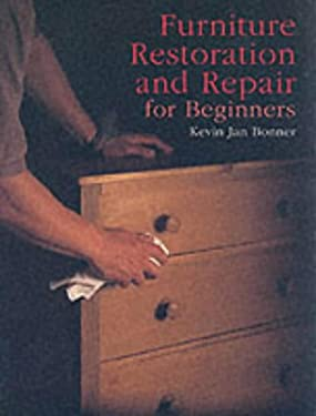 Furniture Restoration and Repair for Beginners 9780946819645