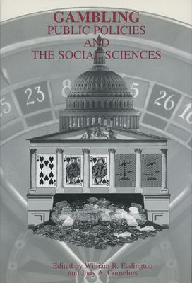 Gambling: Public Policies and the Social Sciences 9780942828375