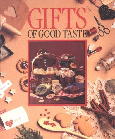 Gifts of Good Taste 9780942237030
