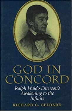 God in Concord: Ralph Waldo Emersons Awakening to the Infinite 9780943914893
