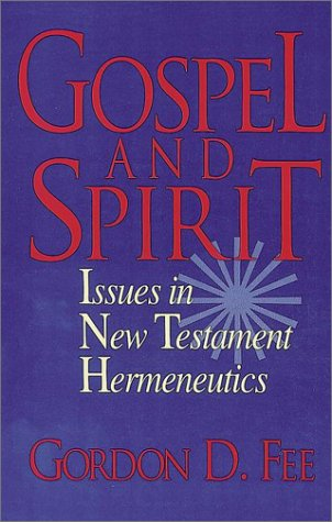 Gospel and Spirit: Issues in New Testament Hermeneutics 9780943575780