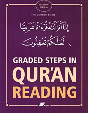 Graded Steps In Qur'an Reading: The Uthmani Script