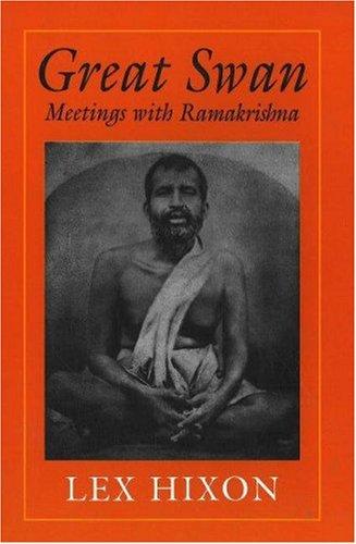 Great Swan: Meetings with Ramakrishna 9780943914800