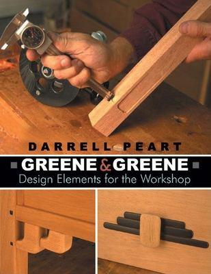 Greene & Greene: Design Elements for the Workshop 9780941936965