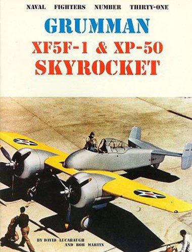 Grumman XF5F-1 & XP-50 Skyrocket 9780942612318
