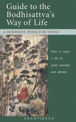 Guide to the Bodhisattva's Way of Life: A Buddhist Poem for Today 9780948006883