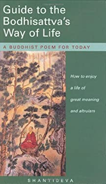 Guide to the Bodhisattva's Way of Life: A Buddhist Poem for Today 9780948006890