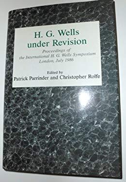 H. G. Wells Under Revision