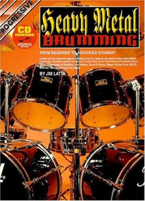Heavy Metal Drumming Bk/CD: For Beginner to Advanced Student 9780947183752