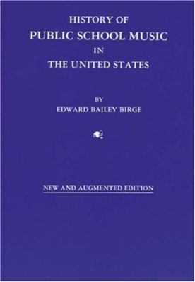 History of Public School Music in the United States 9780940796409