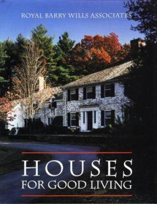 Houses for Good Living 9780942655070