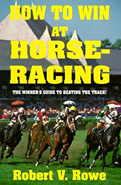 How to Win at Horseracing 9780940685451