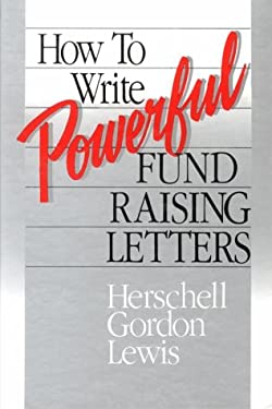 How to Write Powerful Fundrais 9780944496053