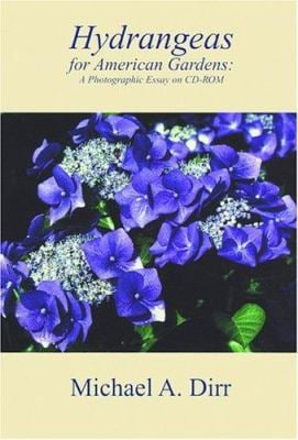 Hydrangeas for American Gardens CD: A Photographic Essay on CD-ROM 9780942375046