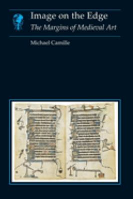 Image on the Edge: The Margins of Medieval Art 9780948462283